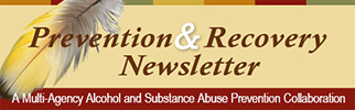 Prevention and Recovery Newsletter.