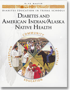 DETS Curriculum: Diabetes and American Indian/Alaska Native Health (Grades 9-12, Health)