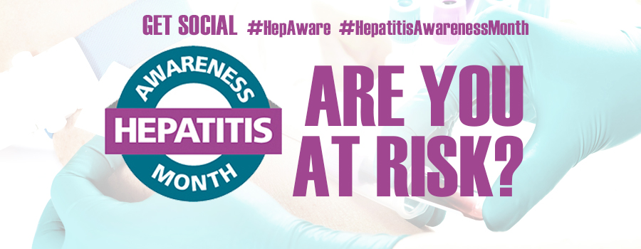 Hepatitis Awareness Month 2019