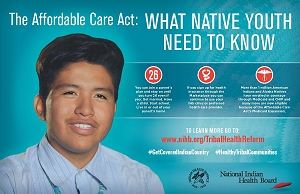 Poster targeting Native youth about the Affordable Care Act